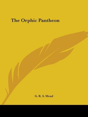 The Orphic Pantheon