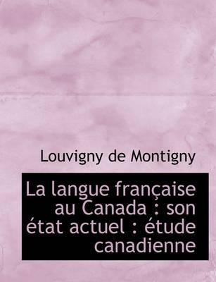 La Langue Fran Aise Au Canada