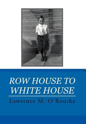 Row House to White House