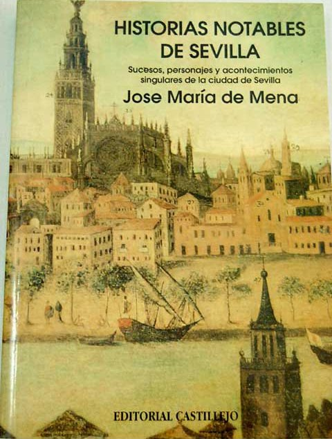 Historias notables de Sevilla