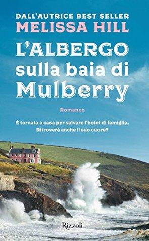 L'albergo sulla baia di Mulberry