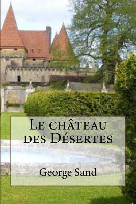 Le Chateau Des Desertes