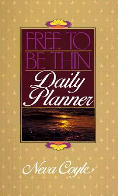 Free to Be Thin Daily Planner
