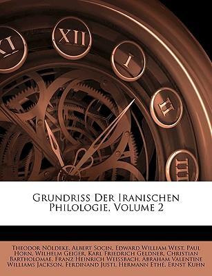 Grundriss Der Iranischen Philologie, Volume 2