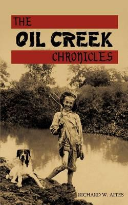 The Oil Creek Chronicles