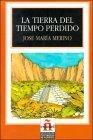 La Tierra Del Tiempo Perdido/land of Lost Time