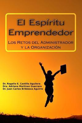 El Espíritu Emprendedor / Entrepreneurship