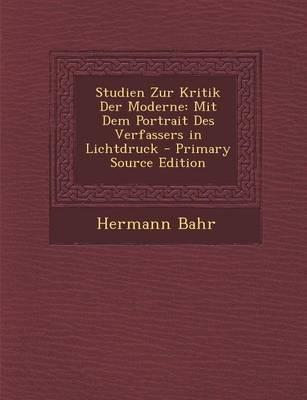 Studien Zur Kritik Der Moderne