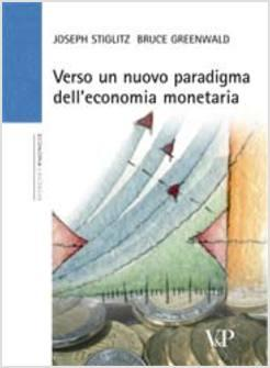 Verso un nuovo paradigma dell'economia monetaria