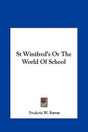 St Winifred's Or the World of School St Winifred's Or the World of School