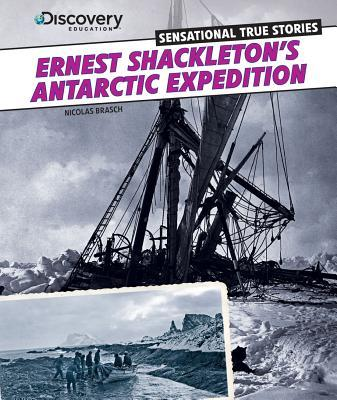 Ernest Shackleton's Antarctic Expedition