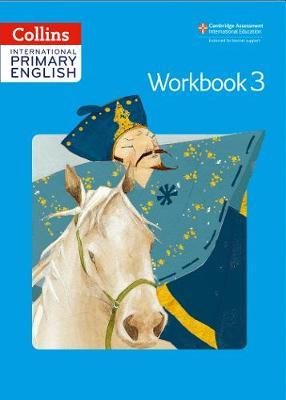 Collins Cambridge International Primary English – International Primary English Workbook 3