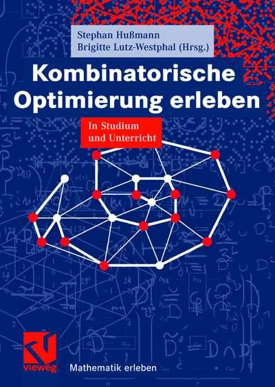 Kombinatorische Optimierung erleben