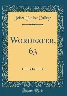 Wordeater, 63 (Classic Reprint)