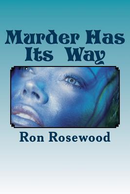 Murder Has Its' Way