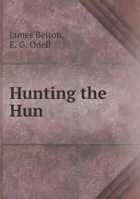 Hunting the Hun