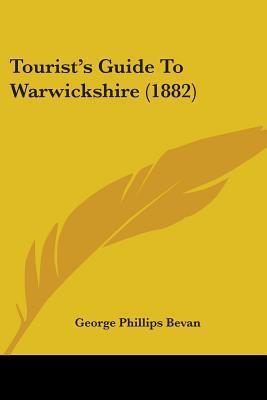 Tourist's Guide to Warwickshire (1882)