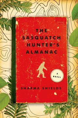 The Sasquatch Hunter's Almanac