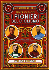 I pionieri del ciclismo