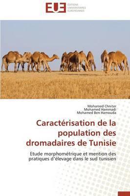 Caracterisation de la Population des Dromadaires de Tunisie