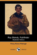 Roy Blakely, Pathfinder (Illustrated Edition) (Dodo Press)