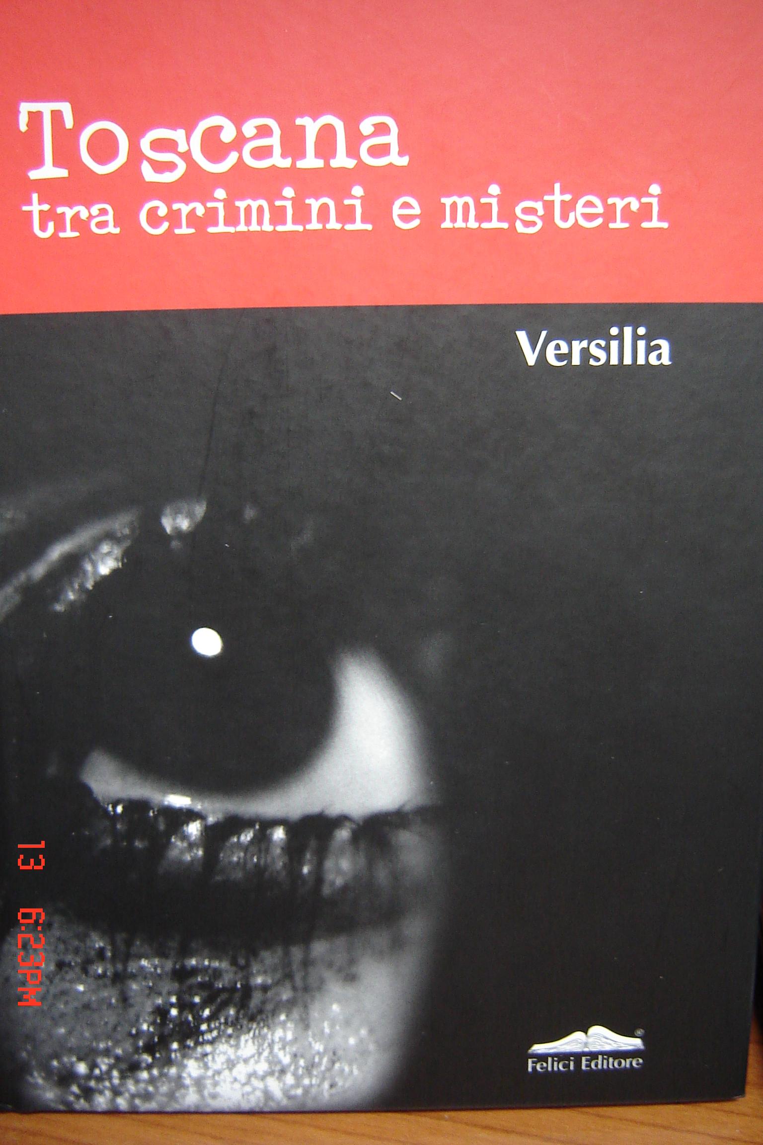 Toscana tra crimini e misteri