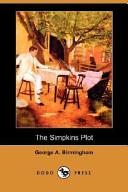 The Simpkins Plot (Dodo Press)