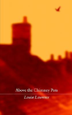 Above the Chimney Pots