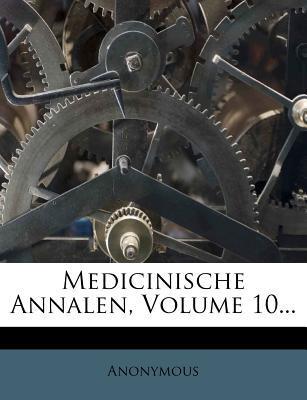 Medicinische Annalen, Volume 10...