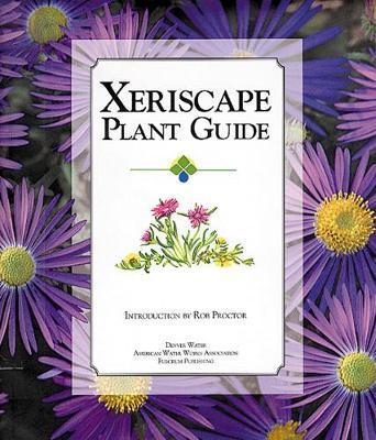 Xeriscape Plant Guid...