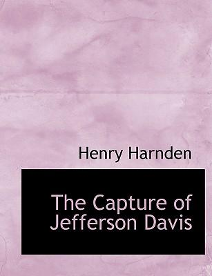 The Capture of Jefferson Davis