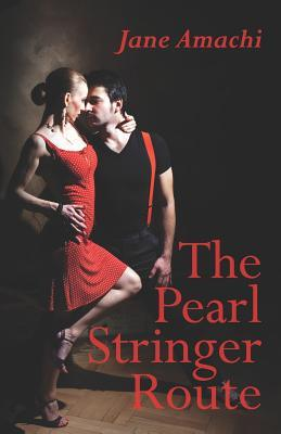 The Pearl Stringer Route