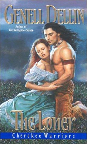 Cherokee Warriors the Loner