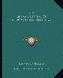The Life and Letters of Thomas Henry Huxley V
