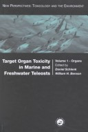 Target Organ Toxicity in Marine and Freshwater Teleosts: Organs