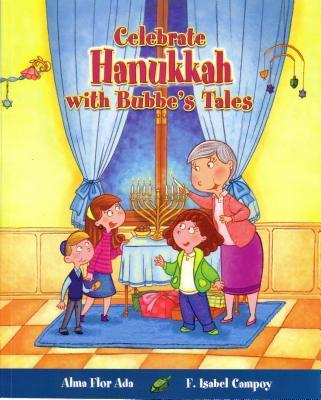 Celebra Hanukkah con un cuento de Bubbe / Celebrate Hanukkah with Bubbe's Tales