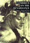 Gombrich On the Renaissance - Volume 1