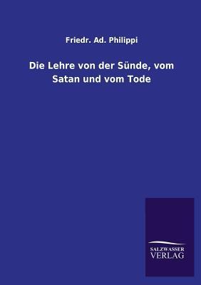 Die Lehre von der Sünde, vom Satan und vom Tode