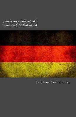 Modernes Russisch-Deutsch Wörterbuch
