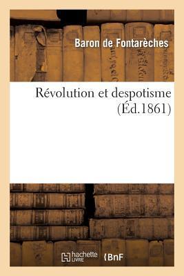 Revolution et Despot...