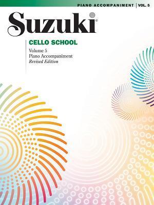 Suzuki Cello School, Vol. 5: Piano Accompaniment