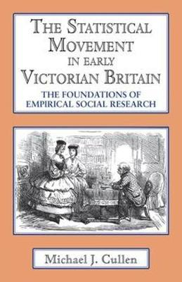 The Statistical Movement in Early Victorian Britain