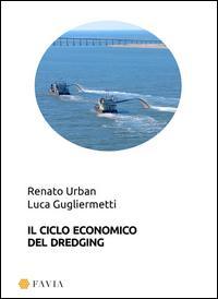 Il ciclo economico del dredging