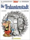 Asterix. Die Trabantenstadt