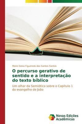 O percurso gerativo de sentido e a interpretação do texto bíblico