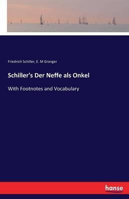Schiller's Der Neffe als Onkel