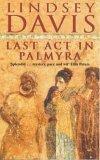 Last Act in Palmyra