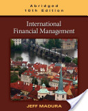 e-Study Guide for: International Financial Management, Abridged Edition by Jeff Madura, ISBN 9780538482219
