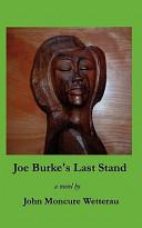 Joe Burke's Last Stand