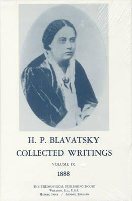 H. P. Blavatsky Collected Writings 1888